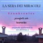 copertina della base al pianoforte: LA SERA DEI MIRACOLI - Frankvenice
